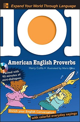 101 American English Proverbs By Collis, Harry/ Risso, Mario (ILT)